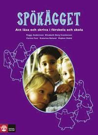bokomslag Spökägget: Att läsa och skriva i förskola och skola