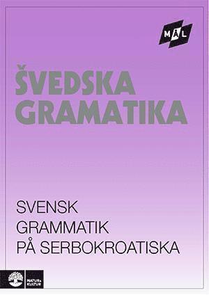 bokomslag Mål Svensk grammatik på serbokroatiska