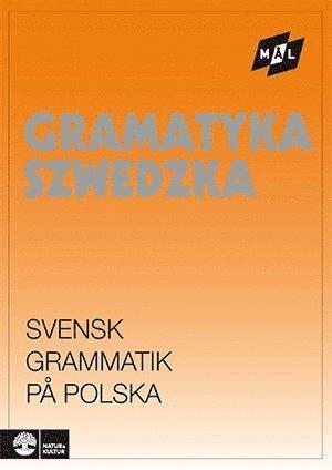 Mål Svensk grammatik på polska 1