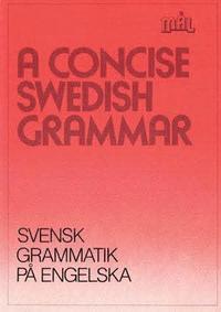 bokomslag Mål : svenska som främmande språk. A concise Swedish grammar = Svensk grammatik på engelska