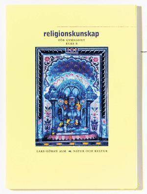 bokomslag Religionskunskap/Alm Lärobok B, 2:a upplagan