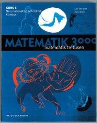 bokomslag Matematik 3000 för komvux Kurs E lärobok NV/TE och komvux