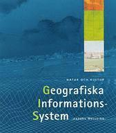 bokomslag GIS - Geografiska informationssystem Lärobok