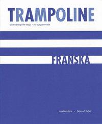 bokomslag Trampoline : språkträning inför steg 3 : ord och grammatik. Franska