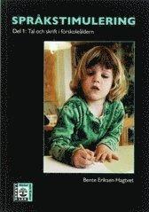 bokomslag Språkstimulering. D. 1, Tal och skrift i förskoleåldern