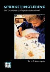 bokomslag Språkstimulering. D. 2, Aktiviteter och åtgärder i förskoleåldern