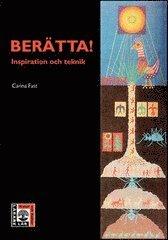 bokomslag Berätta! - Inspiration och teknik