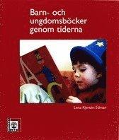 bokomslag Barn- och ungdomsböcker genom tiderna