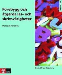 bokomslag Förebygg och åtgärda läs- och skrivsvårigheter : metodisk handbok