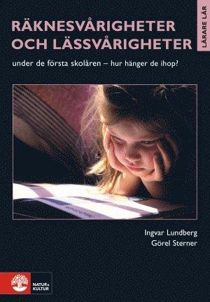 bokomslag Räknesvårigheter och lässvårigheter : under de första skolåren - hur hänger de ihop?