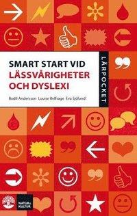 bokomslag Smart start vid lässvårigheter och dyslexi