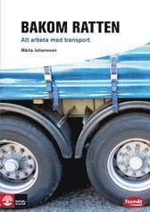 bokomslag Bakom ratten : att arbeta med transport