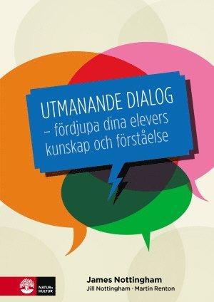 bokomslag Utmanande dialog : fördjupa dina elevers kunskap och förståelse