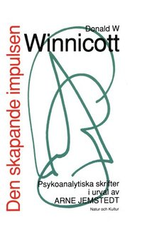 bokomslag Den skapande impulsen POD : psykonalytiska skrifter i urval av Arne Jemsted