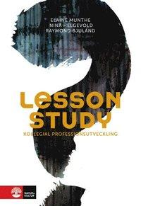 bokomslag Lesson study : kollegial professionsutveckling