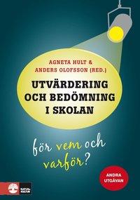 bokomslag Utvärdering och bedömning i skolan : för vem och varför?