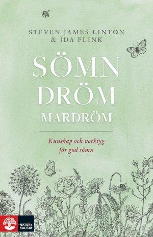 bokomslag Sömn dröm mardröm : kunskap och verktyg för god sömn