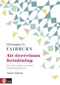 bokomslag Att övervinna hetsätning : ett vetenskapligt utvärderat