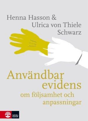 bokomslag Användbar evidens : om följsamhet och anpassningar