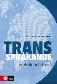 bokomslag Transspråkande i praktik och teori