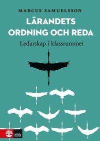 bokomslag Lärandets ordning och reda : ledarskap i klassrummet