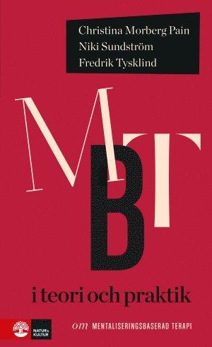 bokomslag MBT i teori och praktik : om mentaliseringsbaserad terapi