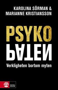 bokomslag Psykopaten : verkligheten bortom myten