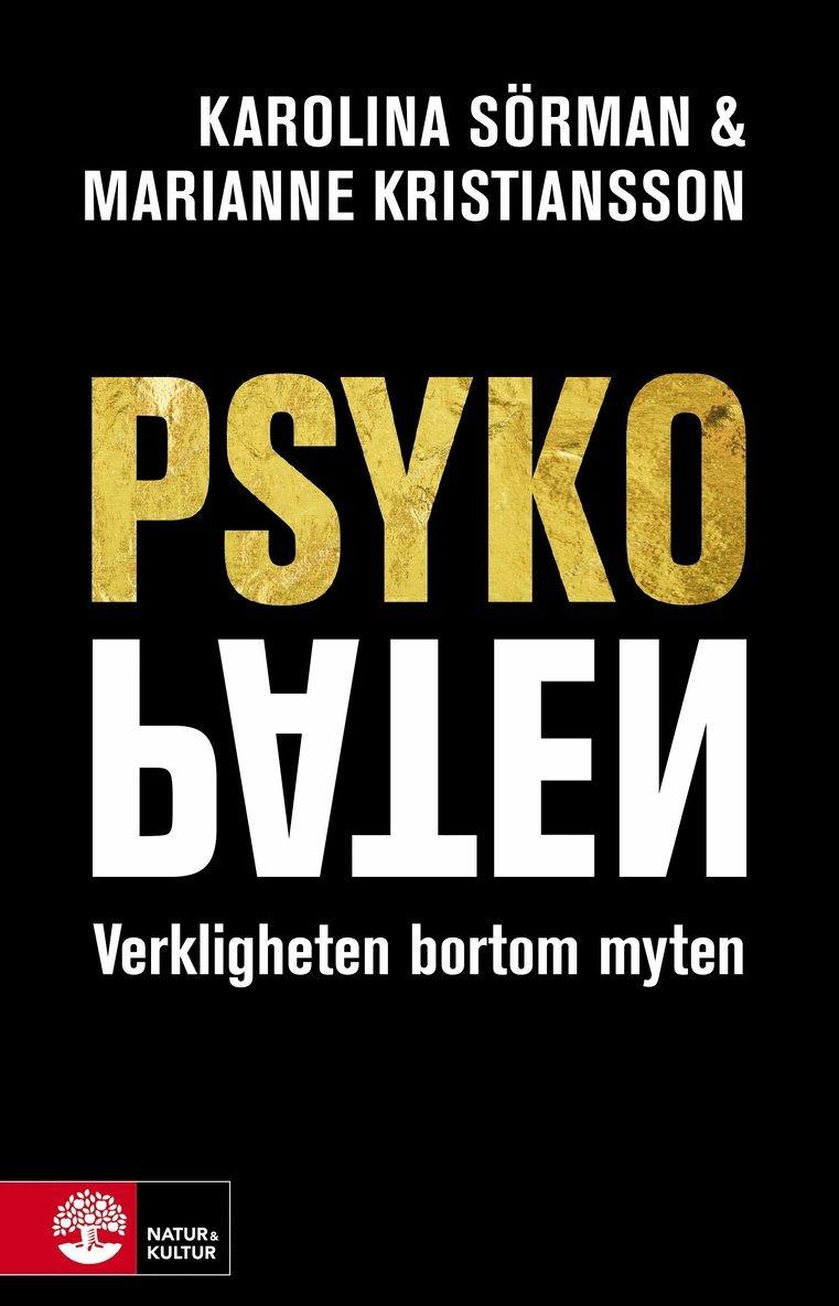Psykopaten : verkligheten bortom myten 1