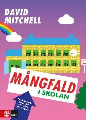 bokomslag Mångfald i skolan : framgångsrika sätt att möta (o)likheter