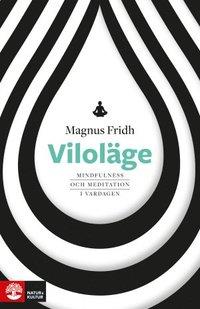bokomslag Viloläge : mindfulness och meditation i vardagen