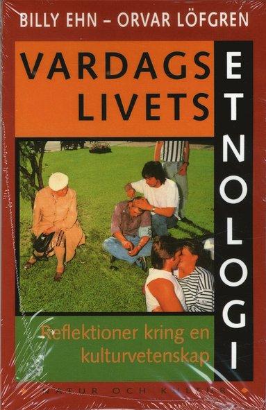 bokomslag Vardagslivets etnologi