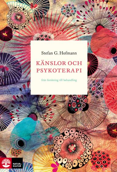 bokomslag Känslor och psykoterapi : Från forskning till behandling