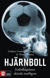 bokomslag Hjärnboll : fotbollsspelares okända intelligens
