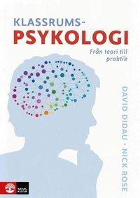 bokomslag Klassrumspsykologi : från teori till praktik