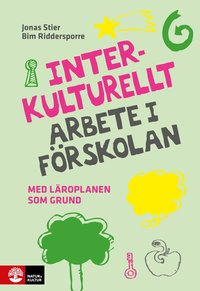 bokomslag Interkulturellt arbete i förskolan : med läroplanen som grund