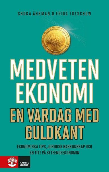 bokomslag Medveten ekonomi : en vardag med guldkant