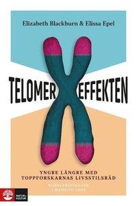 bokomslag Telomereffekten : Yngre längre med toppforskarnas livsstilsråd