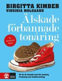bokomslag Älskade förbannade tonåring : så får du kontaktakt med din tonåring - forskning och föräldraverktyg