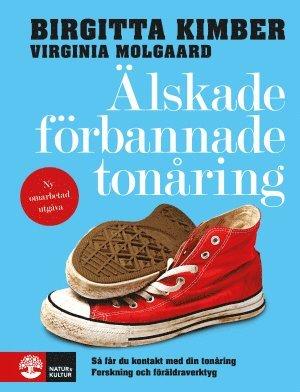 bokomslag Älskade förbannade tonåring : så får du kontakt med din tonåring
