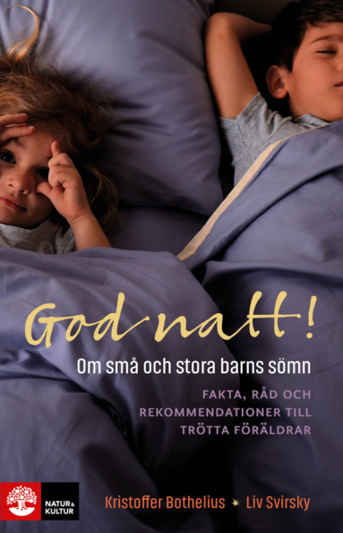 bokomslag God natt! : om små och stora barns sömn