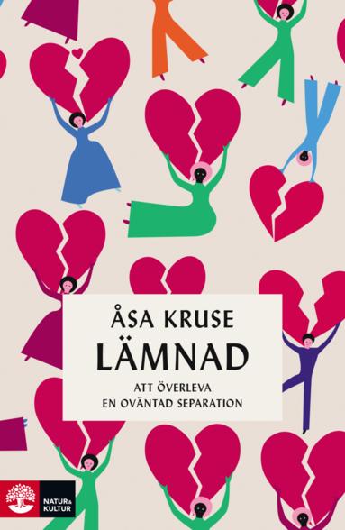 bokomslag Lämnad : att överleva en oväntad separation