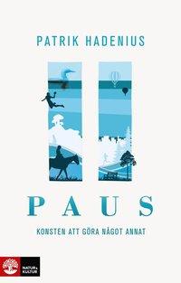 bokomslag Paus : konsten att göra något annat