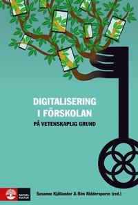 bokomslag Digitalisering i förskolan på vetenskaplig grund