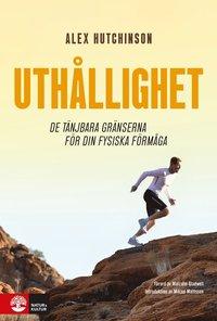bokomslag Uthållighet : de tänjbara gränserna för din fysiska förmåga