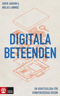 bokomslag Digitala beteenden : En verktygslåda för kundfokuserad design