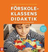 bokomslag Förskoleklassens didaktik : möjligheter och utmaningar