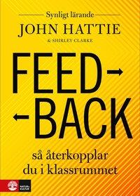 bokomslag Feedback : Så återkopplar du i klassrummet