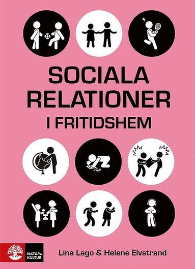 bokomslag Sociala relationer i fritidshem