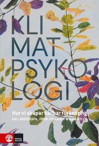bokomslag Klimatpsykologi : Hur vi skapar hållbar förändring