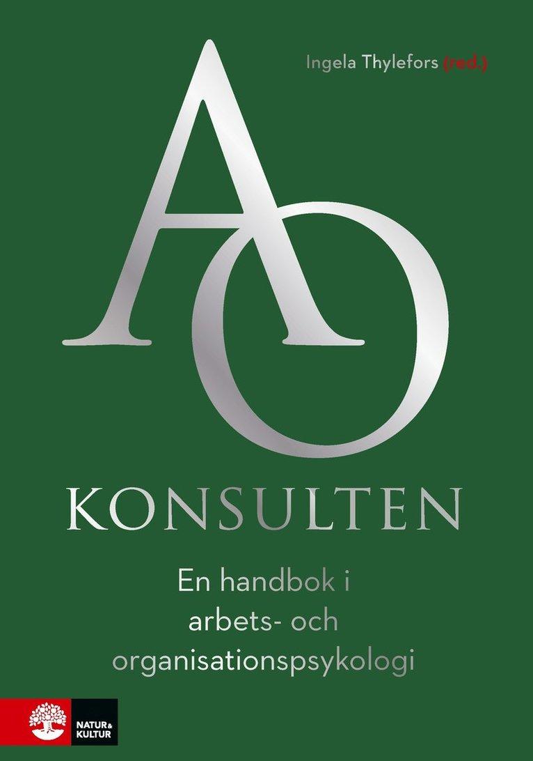 AO-konsulten : en handbok i arbets- och organisationspsykologi 1